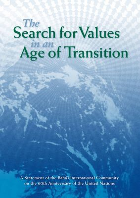 The Search for Values in an age of Transition